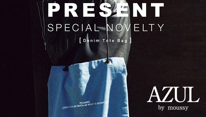 AZUL by moussy 4/28(FRI)~❤️SPECIAL NOVELTY PRESENT❤️