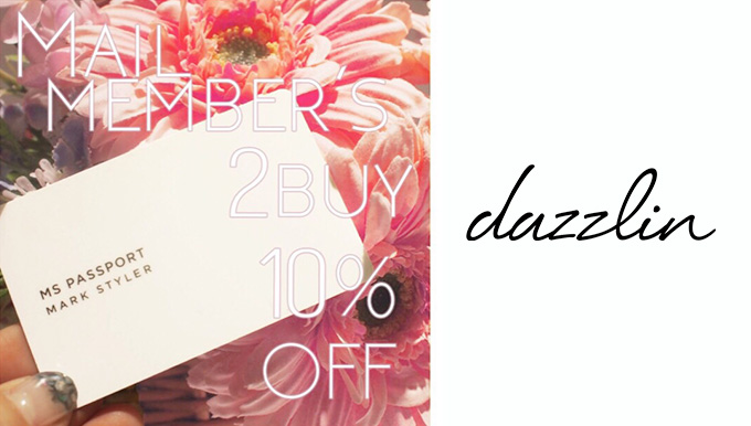 dazzlin天神コア店&熊本PARCO店 3/10(金)〜13(月) 2BUY10%OFF