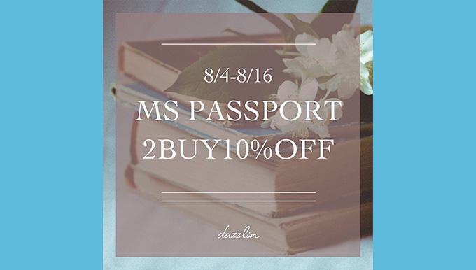 dazzlin 8/4〜8/16【MS PASSPORT FAIR】