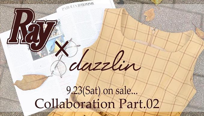 dazzlin 天神コア店 熊本PARCO店 Rayコラボ商品発売など!