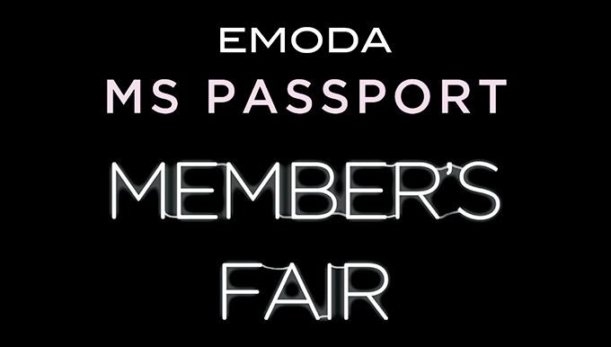 EMODA MSパスポートメンバーズフェア!