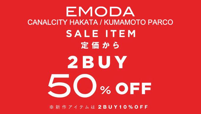 EMODAキャナルシティ博多 熊本パルコ 1/19〜 SALE!!
