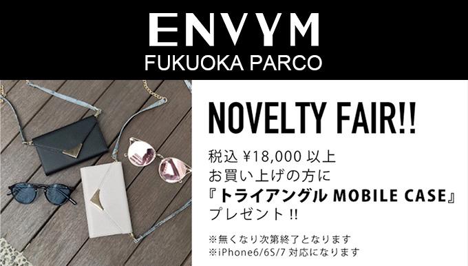 ENVYM福岡PARCO 5/25(Thu)- ノベルティフェア開催!!