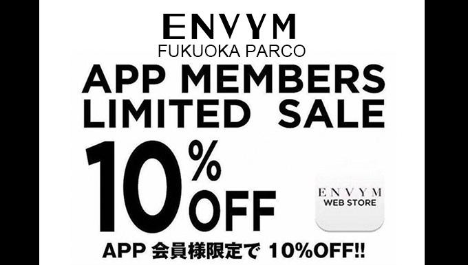 ENVYM福岡パルコ店 APP登録キャンペーン!!
