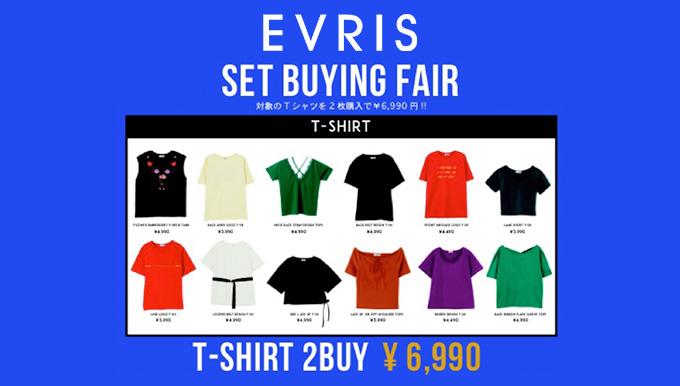 EVRIS天神コア店 4/28〜5/7 Tシャツフェア!