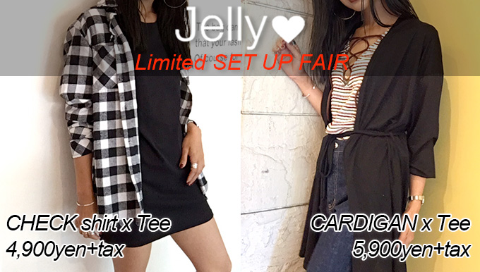Jelly 【Limited SET UP FAIR】