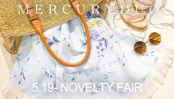 MERCURYDUO 5/19〜【NOVELTY FAIR】スタート!