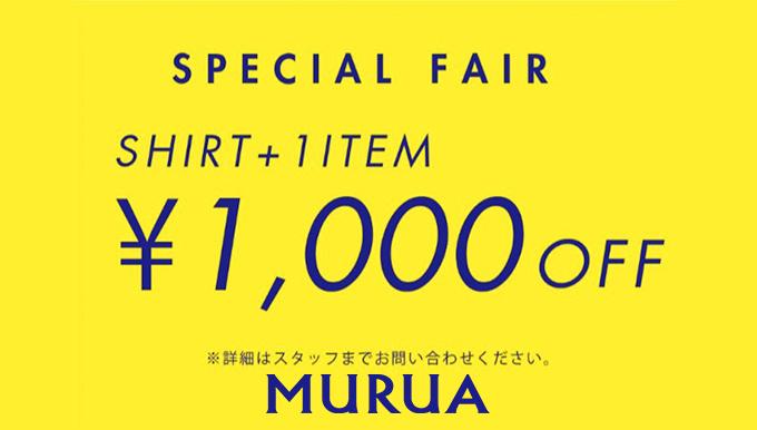 MURUA熊本店 3/21〜3/25 Shirt Fairスタート!